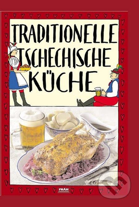 Traditionelle tschechische Küche / Tradiční česká kuchyně (německy) - Viktor Faktor