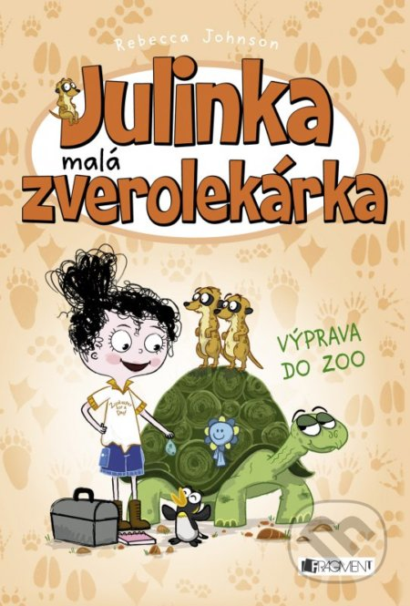 Julinka – malá zverolekárka: Výprava do ZOO - Rebecca Johnson