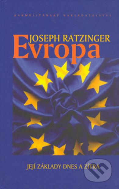 Evropa - Joseph Ratzinger - Benedikt XVI.