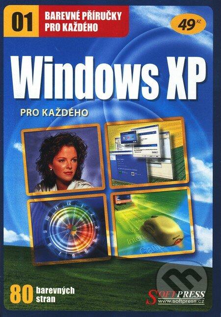 Windows XP pro každého - Kolektív autorov