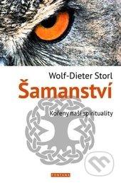 Šamanství - Wolf-Dieter Storl