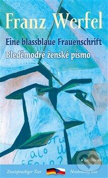 Bleděmodré ženské písmo / Blassblaue Frauenschrift - Franz Werfel