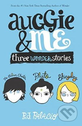 Auggie and Me - R.J. Palacio