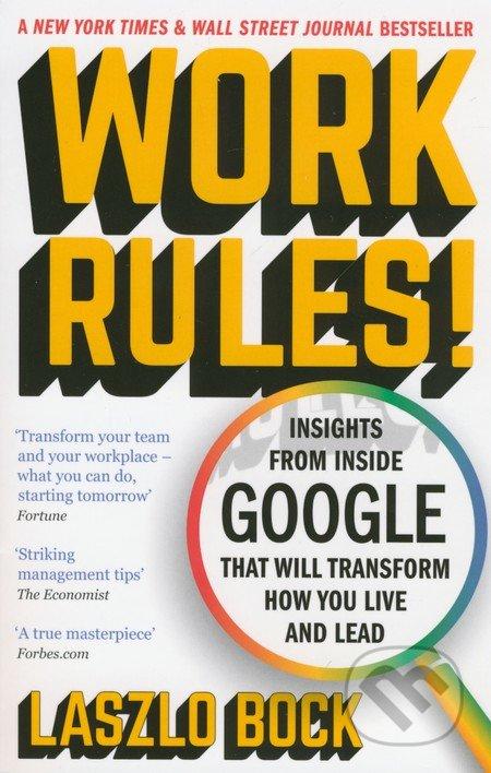 Work Rules! - Laszlo Bock