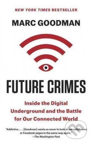 Future Crimes - Marc Goodman
