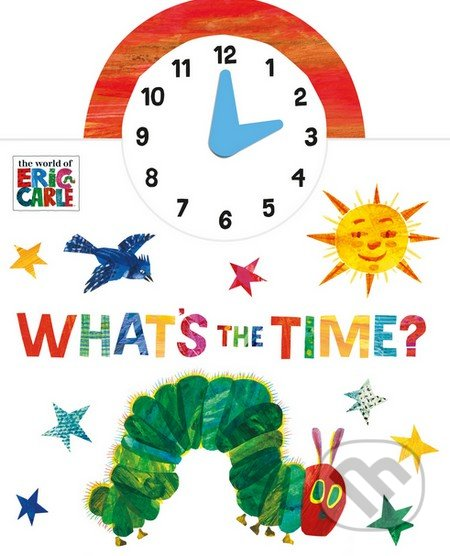 What\'s the Time? - Eric Carle