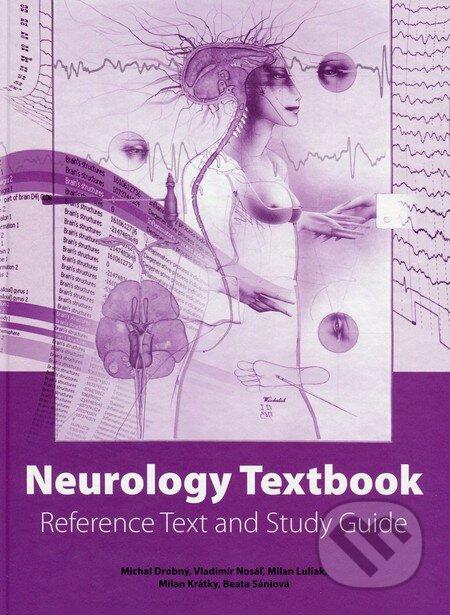 Neurology Textbook - Michal Drobný, Vladimír Nosáľ, Milan Luliak, Milan Krátky, Beata Sániová
