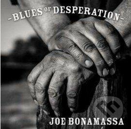 Joe Bonamassa: Blues Of Desperation - Joe Bonamassa