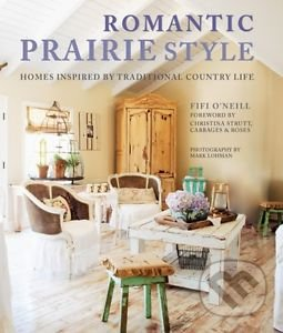 Romantic Prairie Style - Fifi O\'Neill