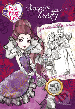 Ever After High: Senzační hrátky -