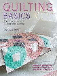 Quilting Basics - Michael Caputo