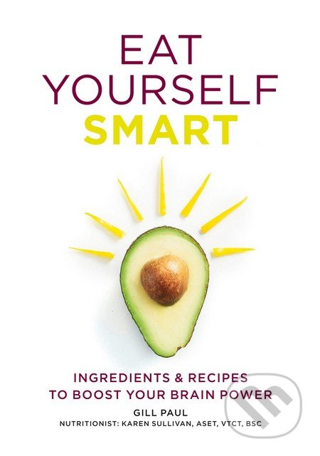 Eat Yourself Smart - Gill Paul