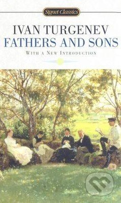 Fathers and Sons - Ivan Sergejevič Turgenev