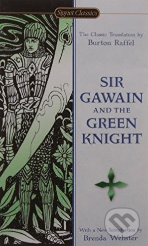 Sir Gawain and the Green Knight -