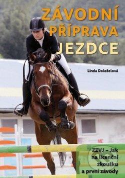Závodní příprava jezdce - Linda Doleželová