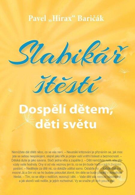 Slabikář štěstí 3 - Pavel Hirax Baričák
