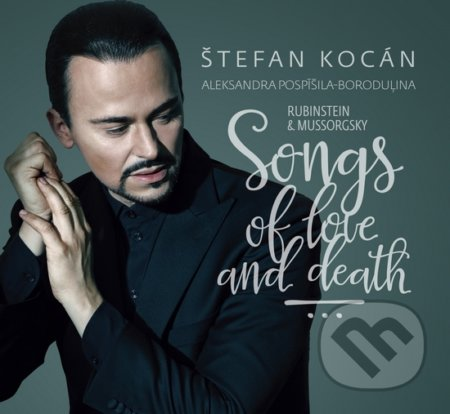 Štefan Kocán: Songs Of Love And Death - Štefan Kocán