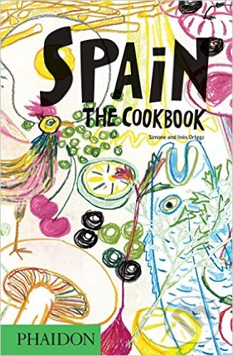 Spain: The Cookbook - Simone Ortega, Inés Ortega