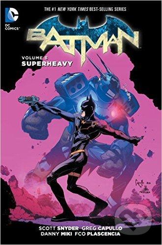 Batman: Superheavy - Greg Capullo, Danny Mikki, Scott Snyder