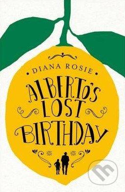 Alberto\'s Lost Birthday - Diana Rosie
