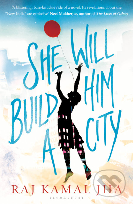 She Will Build Him a City - Kamal Jha
