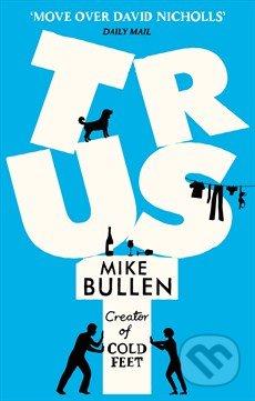 Trust - Mike Bullen