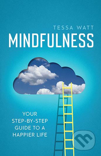 Mindfulness - Tessa Watt