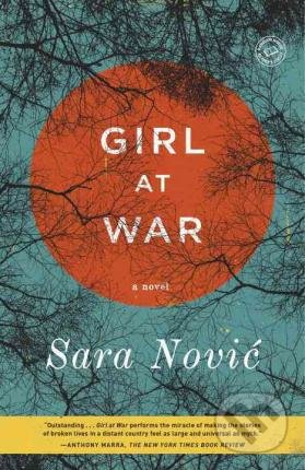 Girl at War - Sara Nović