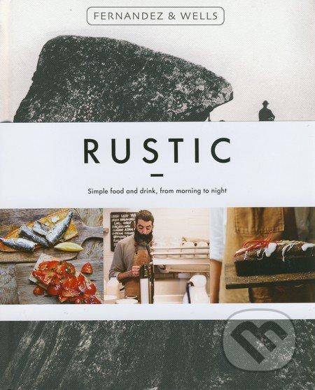 Rustic - Jorge Fernandez, Rick Wells
