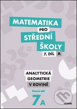 Matematika pro střední školy, 7. díl A, Analytická geometrie v rovině, Pracovní sešit - Náhled učebnice