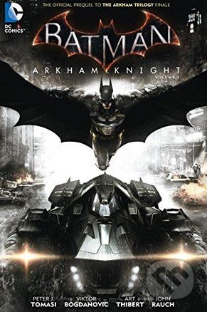 Batman: Arkham Knight (Volume 1) - Peter Tomasi