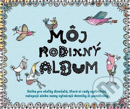 Môj rodinný album - Kolektív autorov