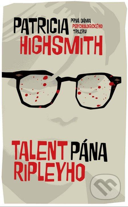 Talent pána Ripleyho - Patricia Highsmith