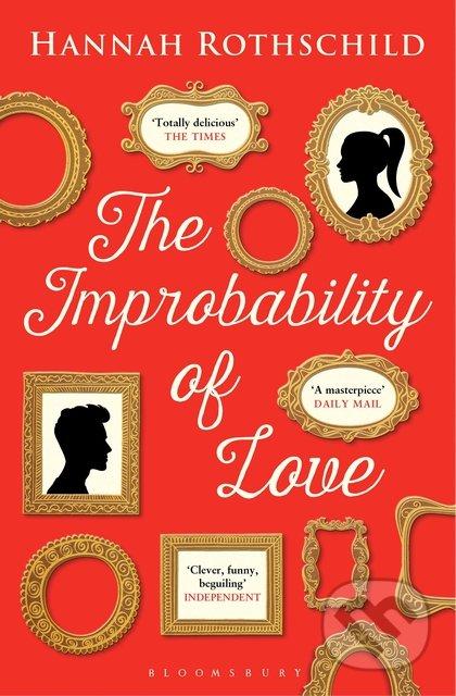 The Improbability of Love - Hannah Rothschild