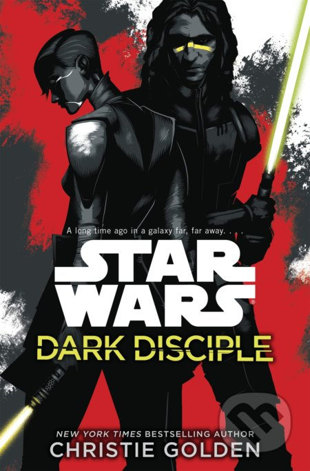 Star Wars: Dark Disciple - Christie Golden
