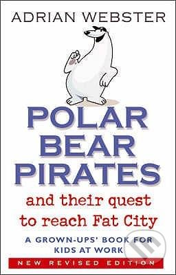 Polar Bear Pirates - Adrian Webster