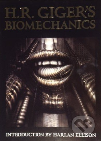 H.R. Giger\'s Biomechanics - H.R. Giger