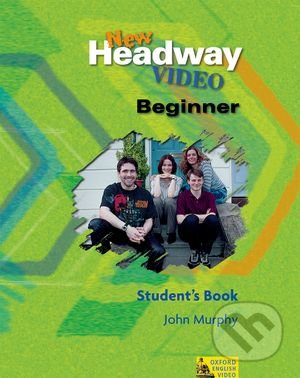 New Headway Video - Beginner - Student\'s Book - John Murphy