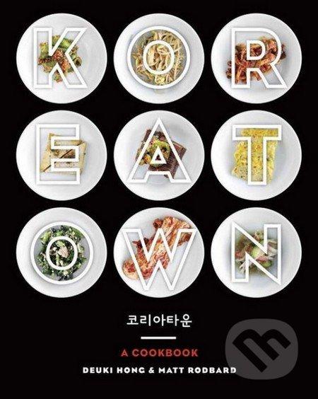 Koreatown - Deuki Hong, Matt Rodbard
