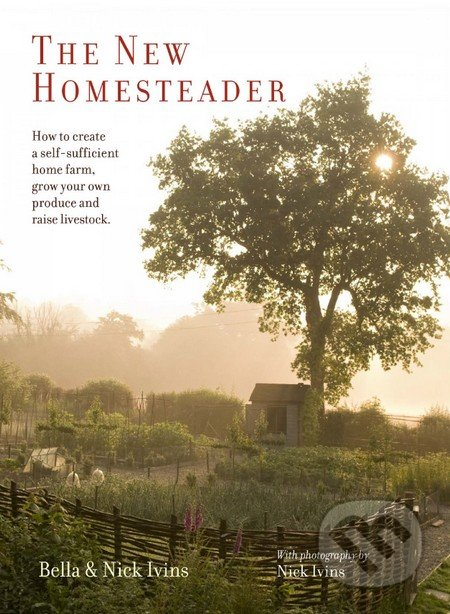 The New Homesteader - Bella Ivins