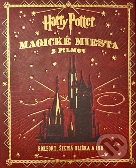 Harry Potter - Magické miesta z filmov - Jody Revenson