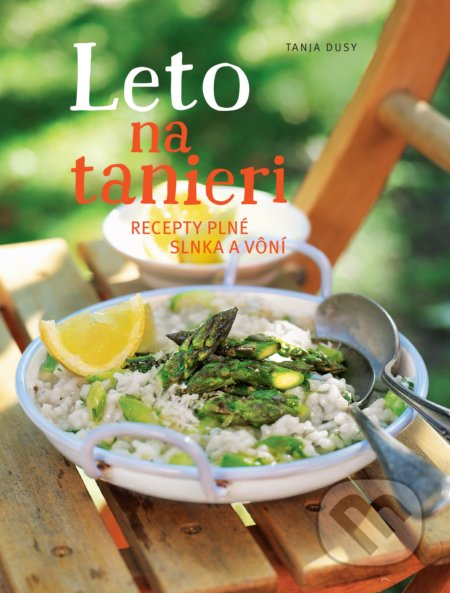 Leto na tanieri - Tanja Dusy