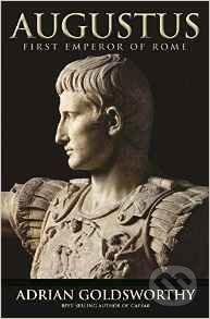 Augustus - Adrian Goldsworthy