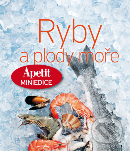 Ryby a plody moře - kuchařka z edice Apetit (7) -