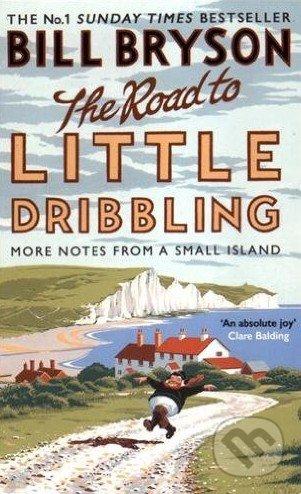 Road to Little Dribbling - Bill Bryson
