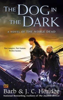 The Dog in the Dark - Barb Hendee