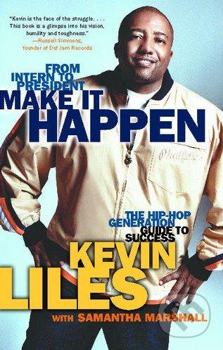 Make It Happen - Kevin Liles