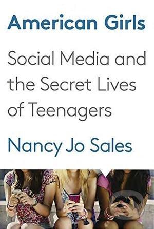 American Girls - Nancy Jo Sales