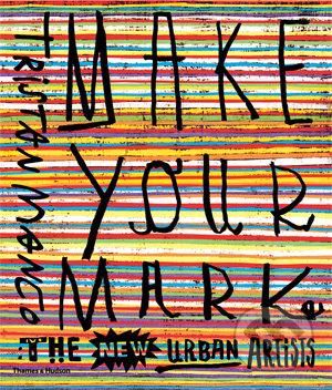 Make Your Mark - Tristan Manco