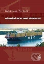 Námořní nákladní doprava - Radek Novák, Petr Kolář